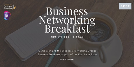 Business Networking Breakfast - East Lincs Expo tickets