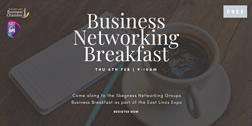 Business Networking Breakfast - East Lincs Expo