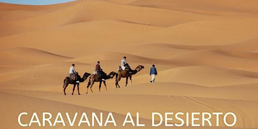 Caravana del desierto: viajar como experiencia transformadora