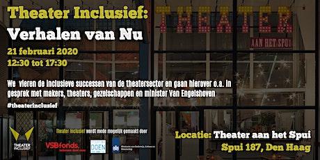 Theater Inclusief: Verhalen van Nu tickets
