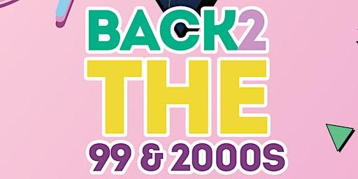 Back 2 The 99 & 2000s + Dj Advance & Friends {Fri.Jan.24}