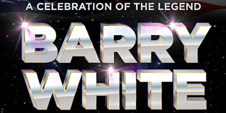 The Legend of Barry White+ DJ Paul Mico | The 1865 tickets