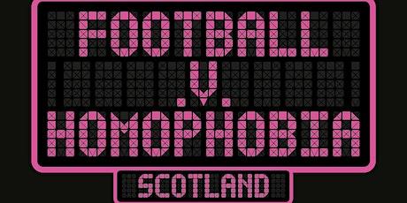 LGBTIQ Fans Gathering- Football V Homophobia Scotland tickets