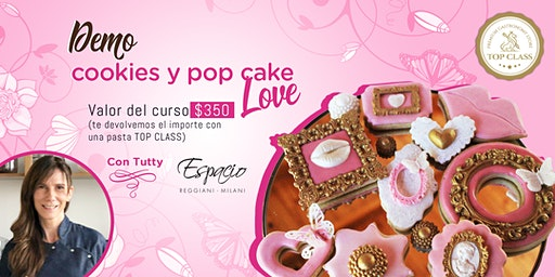 Demo de Cookies y Pop Cake LOVE con TUTTY