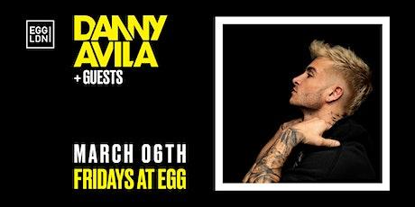 Fridays at EGG: Danny Avila + Guests tickets