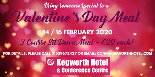 Kegworth Hotel Valentines Special!