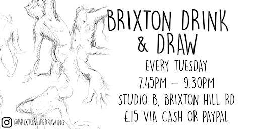 Brixton Life Drawing and Drink