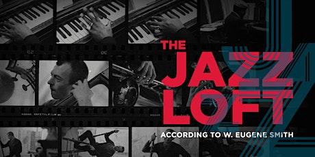 The Jazz Loft According to W. Eugene Smith tickets