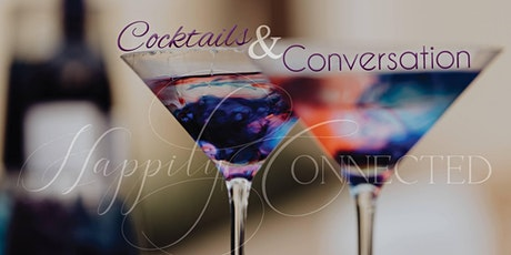 Cocktails & Conversation - HC's February Networking Event tickets