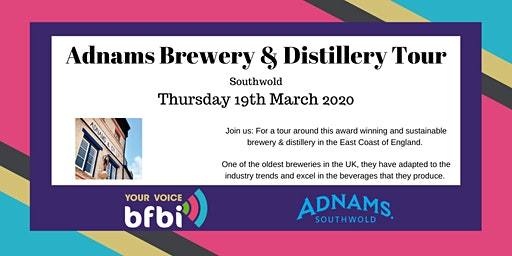 BFBi Adnams Brewery & Distillery Tour