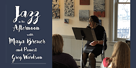 Jazz in the Afternoon with Maya Breuer tickets
