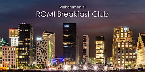 ROMI Breakfast Club Oslo Q1 2020