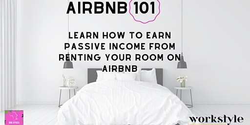 AirBNB 101- Learn how to list your empty room or house for passive income