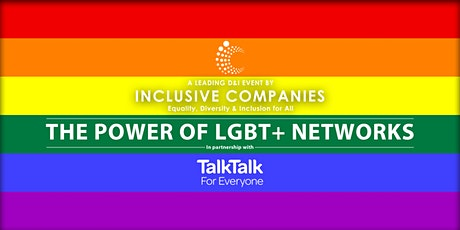 The Power of LGBT+ Networks tickets