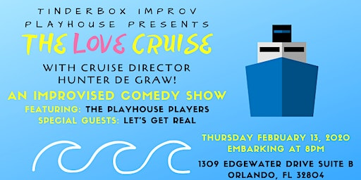 The Love Cruise! by Tinderbox Improv Playhouse
