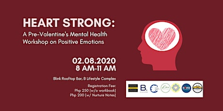 Heart Strong: A Pre-Valentine's Mental Health Workshop on Positive Emotions tickets