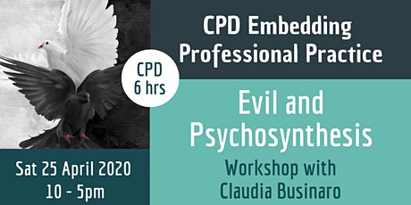Evil and Psychosynthesis: CPD Workshop with Claudia Businaro tickets