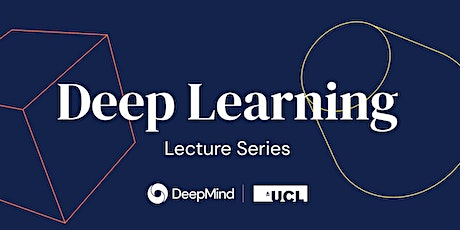 UCL x DeepMind Deep Learning Lecture - DL for Natural Language Processing tickets