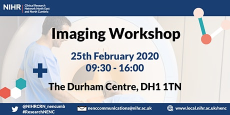 NIHR Clinical Research Network North East & North Cumbria Imaging Workshop tickets