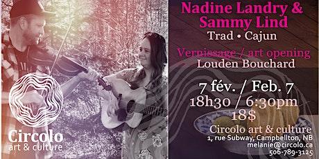 Nadine Landry & Sammy Lind  Trad - Cajun billets