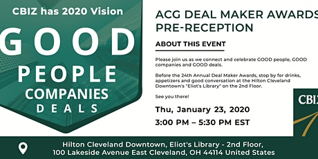 CBIZ has 2020 Vision - ACG Deal Maker Awards Pre-Reception tickets