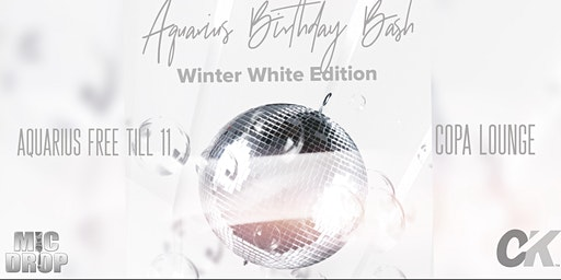 Aquarius Birthday Bash: Winter White Edition