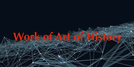 Work of Art of History tickets