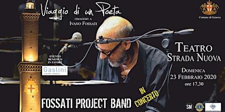 Viaggio di un poeta - Omaggio a Ivano Fossati per l'Ospedale Gaslini biglietti