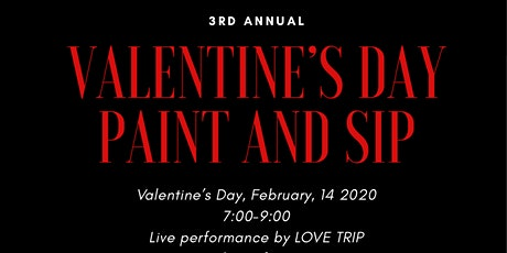 3rd Annual Valentine's Day Paint and Sip and Live Music tickets