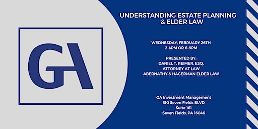 Understanding Estate Planning & Elder Law