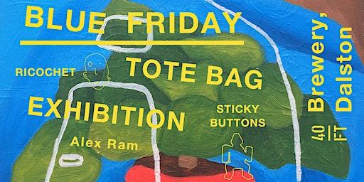 Ricochet Presents: Blue Friday by Alex Ram