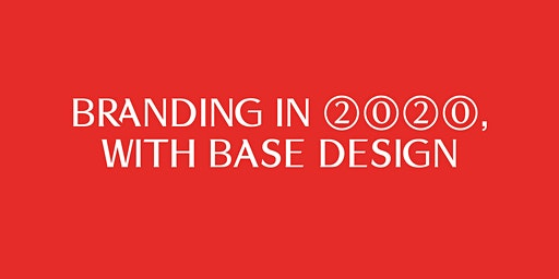 MAD Talk - Branding in 2020, with Base Design