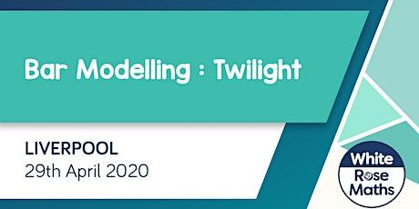 Bar Modelling Twilight (Liverpool) KS1/KS2 tickets