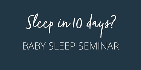 February Baby Sleep Workshop tickets