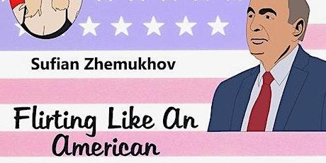 Flirting Like an American with Sufian Zhemukhov tickets