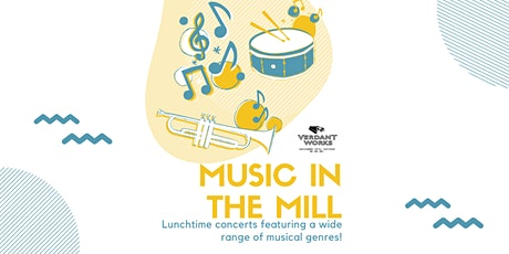 Music in the Mill tickets