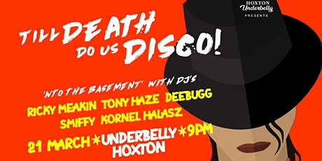 Underbelly Presents Till Death Do Us Disco tickets