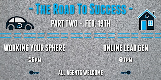 The Road To Success - Part Two