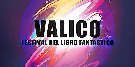 Valico Festival: scoprire il fantastico, vivendolo!