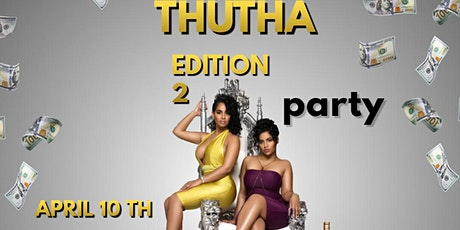 Thutha Edition Party tickets