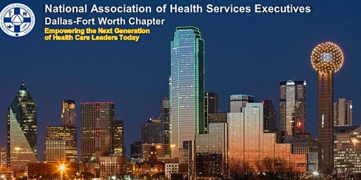 NAHSE DFW 5th Annual Executive Speaker Series