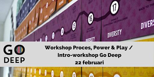 Intro-workshop Go Deep: Proces, Power & Play