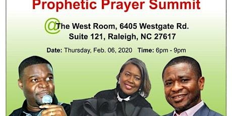 February prophetic prayer summit  tickets