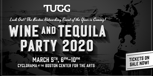 TUGG's 2020 Wine & Tequila Party