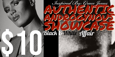 Authentic Androgynous Showcase tickets
