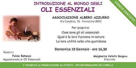 Fiumicino (RM) - Corso Introduttivo Gratuito sugli Oli Essenziali biglietti