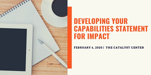 Developing your Capabilities Statement for Impact