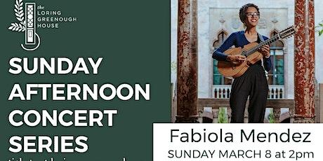 Sunday Afternoon Concert - Fabiola Mendez tickets