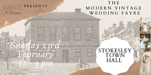The Modern Vintage Wedding Fayre at Stokesley Town Hall