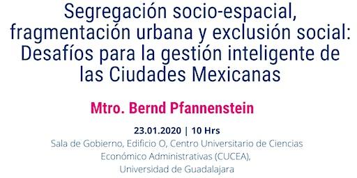 Desafíos para la gestión inteligente de Ciudades Mexicanas